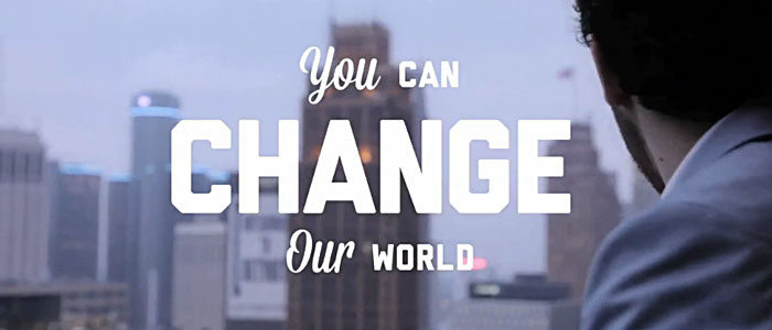 You Can Change Our World