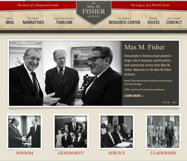 Introducing the Max M. Fisher Archives, www.maxmfisher.org