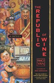 Republic of Wine, Mo Yan
