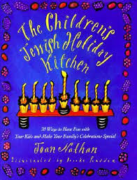 The Children's Jewish Holiday Kitchen, by Joan Nathan