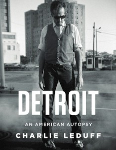 Charlie Leduff, Detroit: An American Autopsy